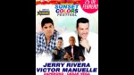 EEG te lleva al Sunset Colors Festival con Jerry Rivera y Víctor Manuelle - Noticias de jerry rivera